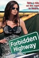 Forbidden Highway (Forbidden Highway)