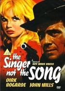 A História de um Homem Mau (The Singer not the Song)