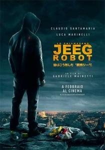 Meu Nome É Jeeg Robot - Poster / Capa / Cartaz - Oficial 1