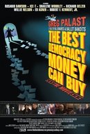 The Best Democracy Money Can Buy (The Best Democracy Money Can Buy)
