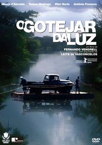 O Gotejar da Luz - Poster / Capa / Cartaz - Oficial 1