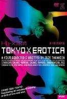 Tokyo X Erotica (Tokyo X Erotica)