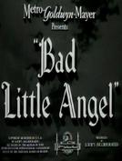 Bad Little Angel (Bad Little Angel)
