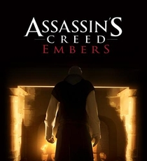 Assassin's Creed - Embers - Poster / Capa / Cartaz - Oficial 2