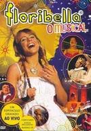 Floribella - O Musical (Floribella - O Espetáculo Musical)