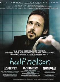 Half Nelson: Encurralados - Poster / Capa / Cartaz - Oficial 3