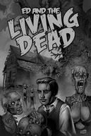 Ed and the Living Dead (Ed and the Living Dead)