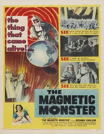 The Magnetic Monster - Poster / Capa / Cartaz - Oficial 1