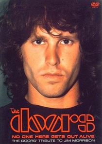 The Doors - No One Here Gets Out Alive - The Doors Tribute to Jim Morrison - Poster / Capa / Cartaz - Oficial 1