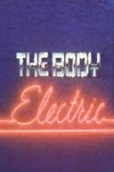 The Body Electric (The Body Electric)