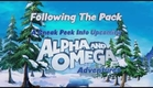 Alpha and Omega 3 and 4 Confirmed, 2013-2014