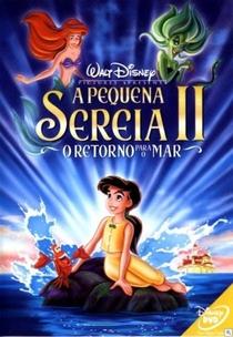 A Pequena Sereia II - O Retorno Para o Mar - Poster / Capa / Cartaz - Oficial 4