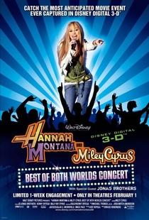 Hannah Montana & Miley Cyrus O Show: O Melhor dos Dois Mundos - Poster / Capa / Cartaz - Oficial 1