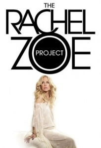 The Rachel Zoe Project - Poster / Capa / Cartaz - Oficial 1