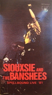 Siouxsie & The Banshees – Spellbound Live '81 - Poster / Capa / Cartaz - Oficial 1