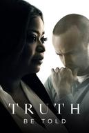 A Verdade Seja Dita (1ª Temporada) (Truth Be Told (Season 1))