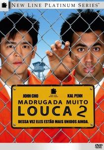 Madrugada Muito Louca 2 - Poster / Capa / Cartaz - Oficial 1