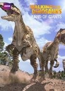 Caminhando com Dinossauros - Terra dos Gigantes (Walking with Dinosaurs - Land of Giants)