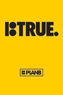Plan B: True (Plan B: True)