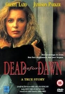 Morte ao Amanhecer (Dead Before Dawn)