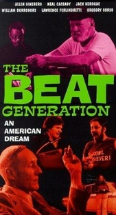 The Beat Generation: An American Dream - Poster / Capa / Cartaz - Oficial 1