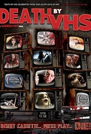 Death by VHS - Poster / Capa / Cartaz - Oficial 1
