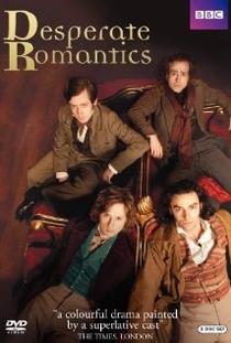 Desperate Romantics - Poster / Capa / Cartaz - Oficial 1