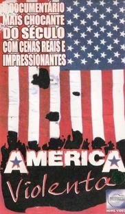 America Violenta - Poster / Capa / Cartaz - Oficial 1