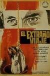 El Extraño Viaje - Poster / Capa / Cartaz - Oficial 2