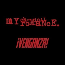 My Chemical Romance - ¡Venganza! - Poster / Capa / Cartaz - Oficial 1