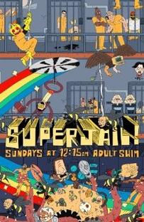 Superjail - Poster / Capa / Cartaz - Oficial 1