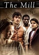 A Fábrica (1ª Temporada) (The Mill (Season 1))