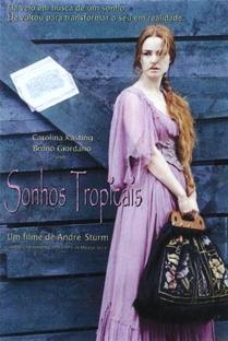 Sonhos Tropicais - Poster / Capa / Cartaz - Oficial 1