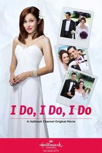 I Do, I Do, I Do - Poster / Capa / Cartaz - Oficial 1