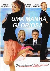 Uma Manhã Gloriosa - Poster / Capa / Cartaz - Oficial 3