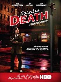 Bored to Death (1ª Temporada) - Poster / Capa / Cartaz - Oficial 1