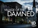 A Cidade dos Malditos (1ª Temporada) (Village of the Damned (Season 1))