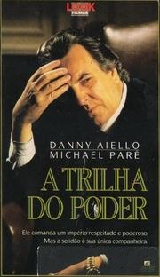 A Trilha do Poder - Poster / Capa / Cartaz - Oficial 1