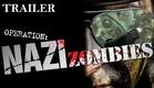 Operation: Nazi Zombies | Full Horror Movie - Trailer