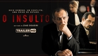 O Insulto - Trailer HD legendado