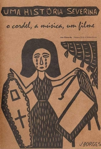 Uma História Severina - Poster / Capa / Cartaz - Oficial 1