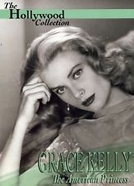 Grace Kelly: A princesa americana (Grace Kelly: The American Princess)