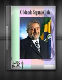 O Mundo Segundo Lula - Poster / Capa / Cartaz - Oficial 1