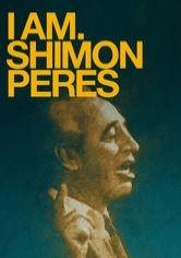 I am. Shimon Peres - Poster / Capa / Cartaz - Oficial 1