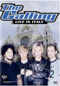 The Calling - Live in Italy - Poster / Capa / Cartaz - Oficial 1