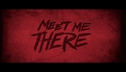Meet Me There (2015) - Official trailer