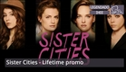 Sister Cities - Lifetime promo (legendada) [HD]