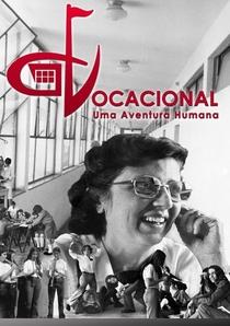 Vocacional - Uma aventura humana - Poster / Capa / Cartaz - Oficial 2