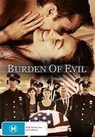 Passado sob Suspeita (Burden Of Evil)