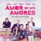 Amor dos Meus Amores (Amor de mis amores)